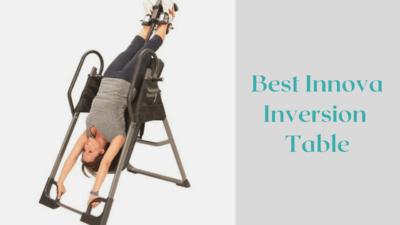 Best Innova Inversion Table