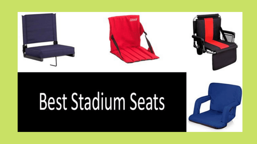 5 Best Stadium Seats