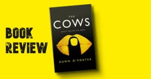 The Cows – Don't Follow the Herd