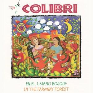 Colibri En el Lejano Bosque - Albums