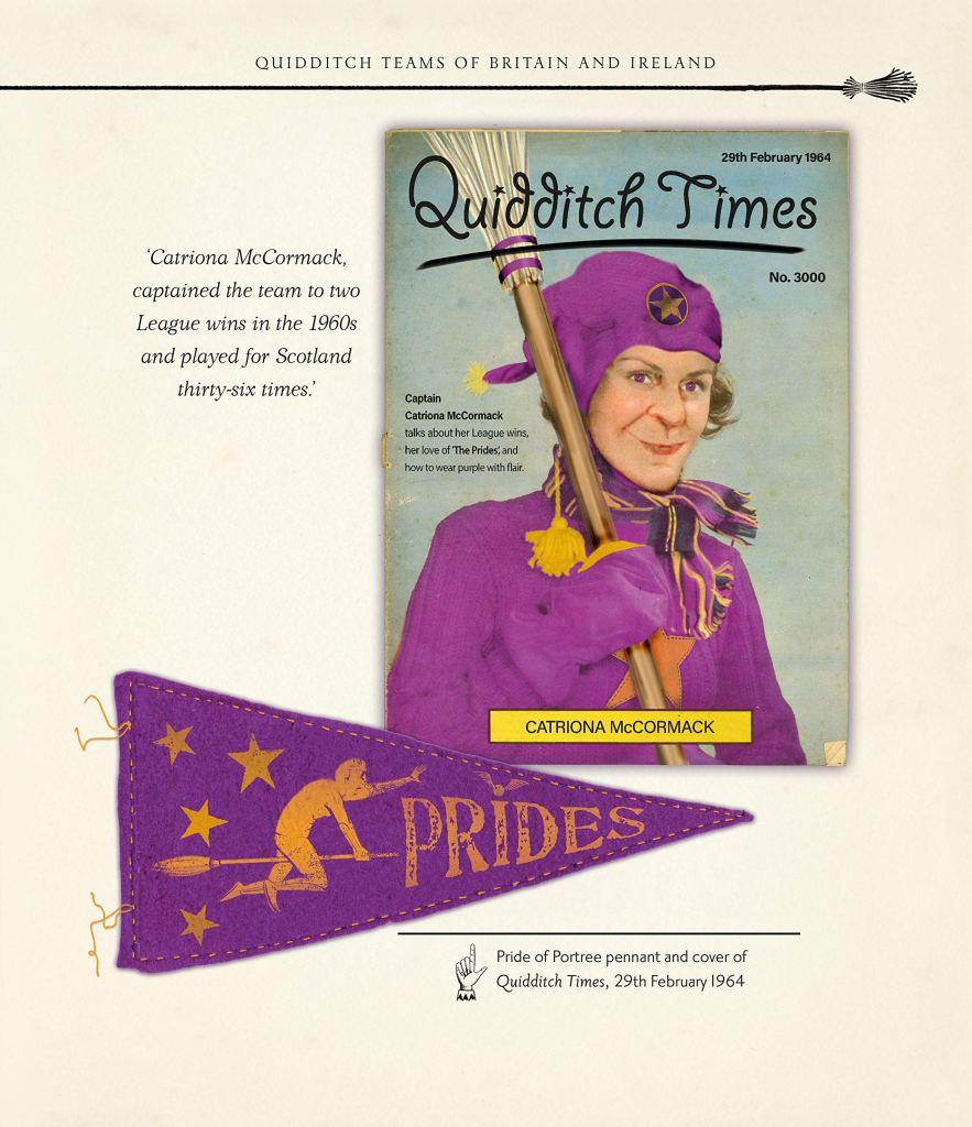 Kapitánka Pýchy Portree Catriona McCormack ve fialovém hábitu a čepici a s koštětem v pravé ruce na přebalu časopisu Quidditch Times z roku 1964. Pod časopisem je fialový praporek s logem jejího týmu.