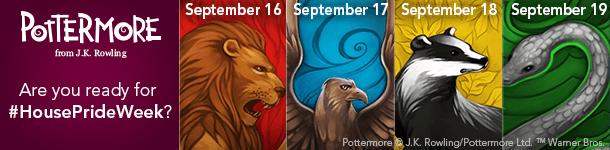 """Obrázek rozdělen do pěti polí, Úplně vlevo je na lila podkladu bílý nápis """"Pottermore. Are you ready for #HousePrideWeek?"""". Napravo je hlava lev a nad ním nápis """"September 16"""". Vedle hlava orla a nad ním """"September 17"""". Vpravo hlava jezevce a nad ním """"September 18"""". Úplně vpravo pak polovina vzedmutého hada a nad ním """"September 19""""."""