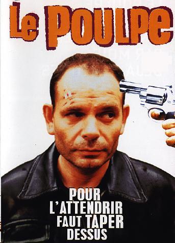 Le Poulpe (film) : poulpe, (film), Critique, Poulpe, Fiction