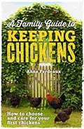 Family Guide to Keeping Chickens Book