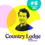 #6 Podcast - Arnaud Doin - L'homme qui se cache derrière le Country Lodge