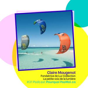 Claire Mougenot objet podcast