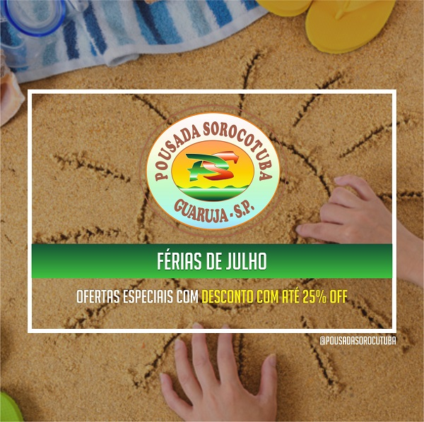 Promocao Ferias de Julho Pousada Sorocotuba Guaruja