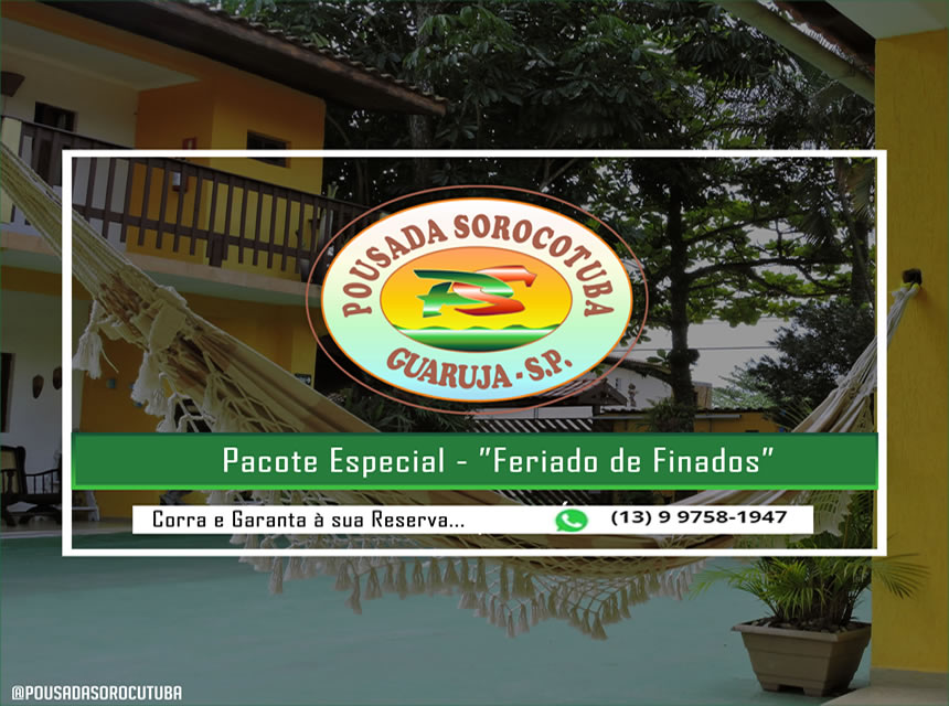 Promocao Feriado Finados Pousada Sorocotuba Guaruja