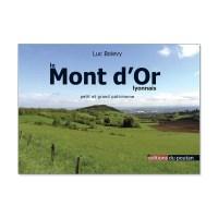Le Mont d'Or Lyonnais - Petit et grand patrimoine - Luc Bolevy