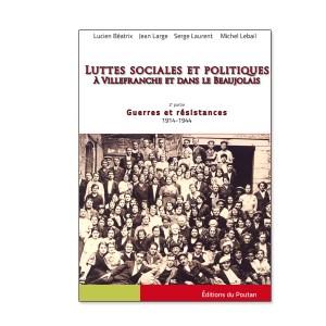 Luttes Sociales Villefranche Beaujolais - 2ème partie