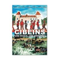 """""""Cibeins une école, une histoire"""" : la BD du Centenaire"""