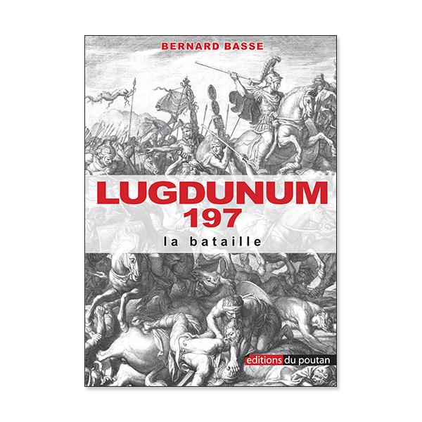 Lugdunum 197 la bataille