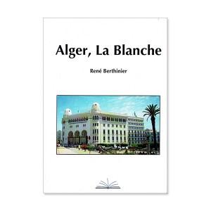 Alger, La Blanche - René Berthinier