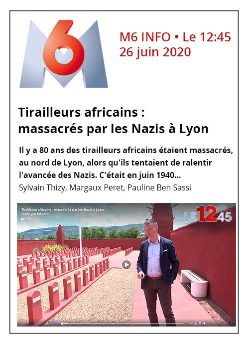 Tirailleurs africains massacrés par les Nazis à Lyon - M6 Info - 26/06/20