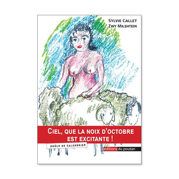 Ciel, que la noix d'octobre est excitante! Sylvie Callet