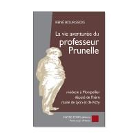 La vie aventurée du professeur Prunelle