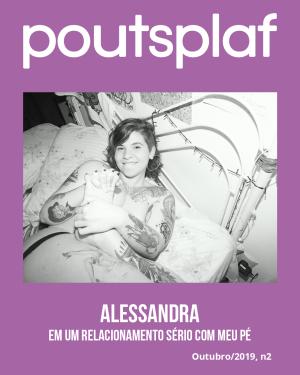 Alessandra - Em um relacionamento sério com meu pé