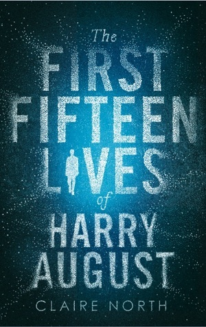 Cover- The First Fifteen Lives of Harry August