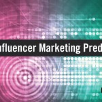 The Future of Influencer Marketing: Top Predictions for 2017