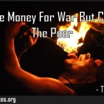 They Have Money For War But Cant Feed The Poor