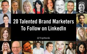 20 Talented Brand Marketers to Follow on LinkedIn