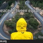 Only a peace between equals can last
