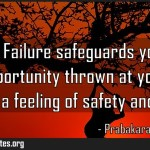Fear of Failure safeguards you from every opportunity thrown at you by God Meaning