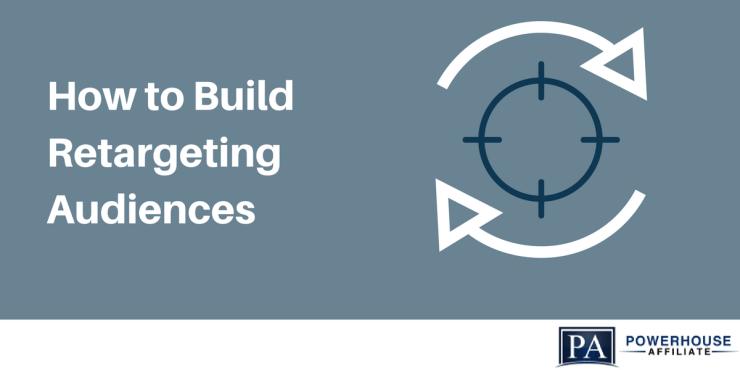 build retargeting audiences