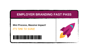 employer branding fast pass