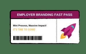 employer branding fast pass