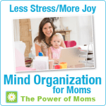 The Power of Moms Mind Organization Program