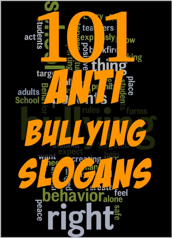 101 Anti Bullying Slogans Quotes