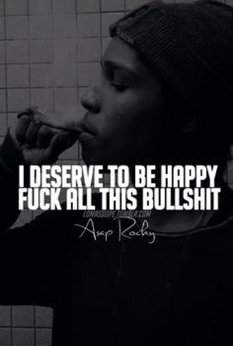 Asap Rocky Happy Quotes Power Of Publish