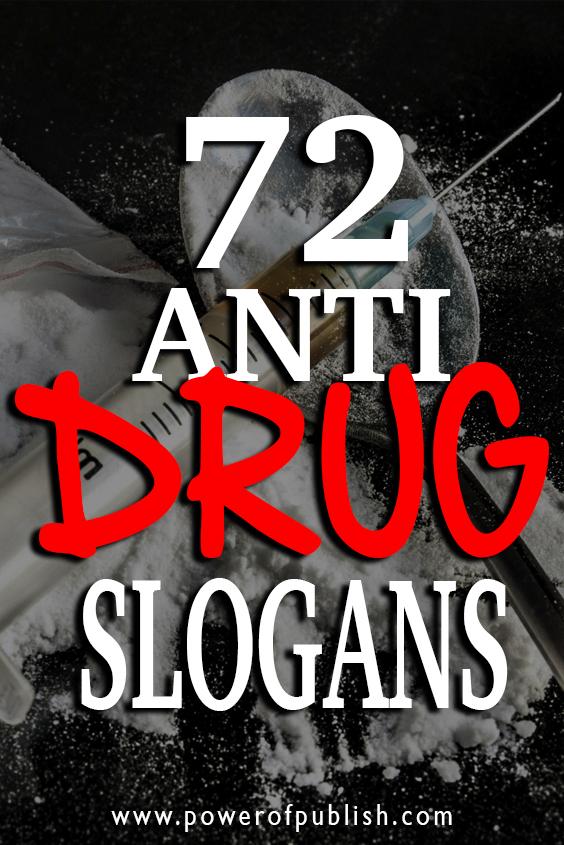 anti drug slogans