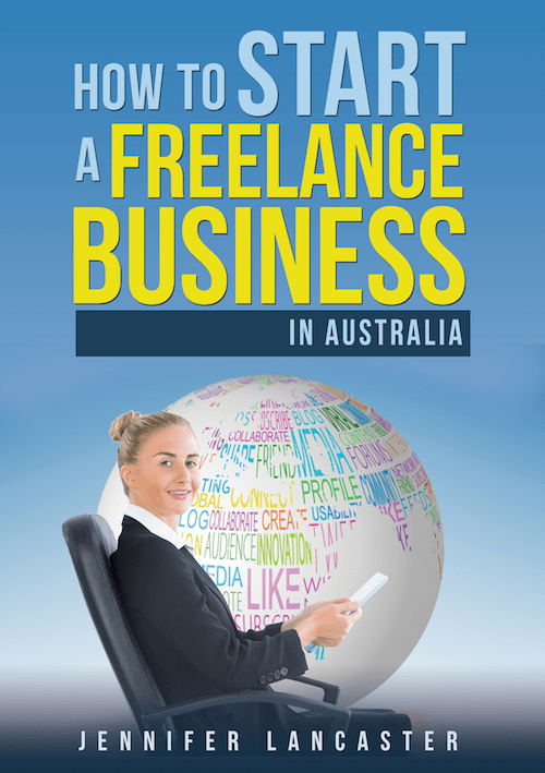 How to Start a Freelance Business – in Australia