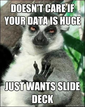 Business Lemur Doesn't Care if Your Data is Huge, Just Wants Slide Deck