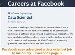 Facebook advertised a data scientist job to me on...  my Facebook page