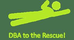 DBA to the Rescue
