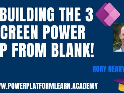 Rebuilding the 3 screen Power App