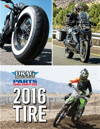 The 2016 Drag Specialties/Parts Unlimited Tire Catalog is now available.