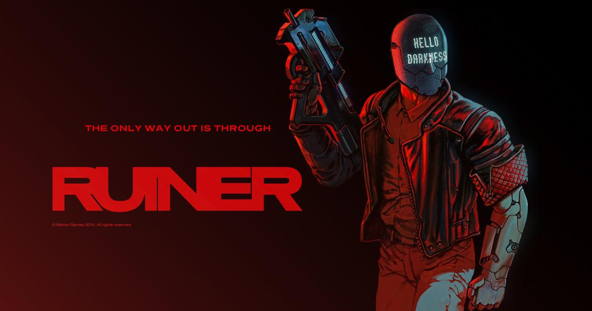 Review – RUINER