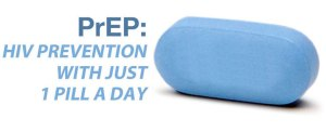 PrEP prevention one pill a day Among heterosexuals, PrEP might be a suitable prevention tool for partners of HIV positive people.