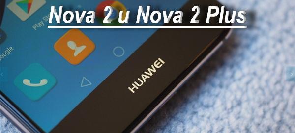 Nova 2 и Nova 2 Plus.