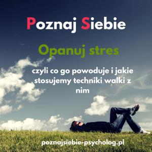 stres poznaj siebie blog