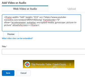 Uploading a Video to D2L using the Embed Code method.