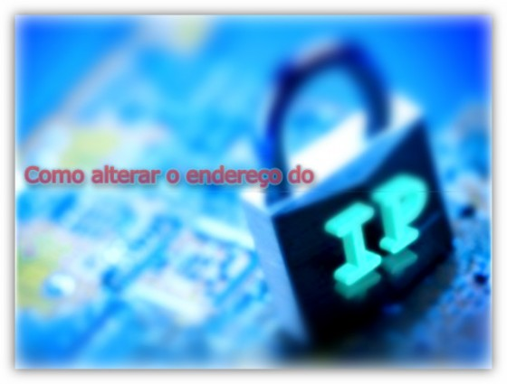 alterar-ip-00-pplware