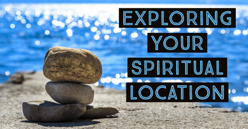 Exploring Your Spiritual Location Workshop