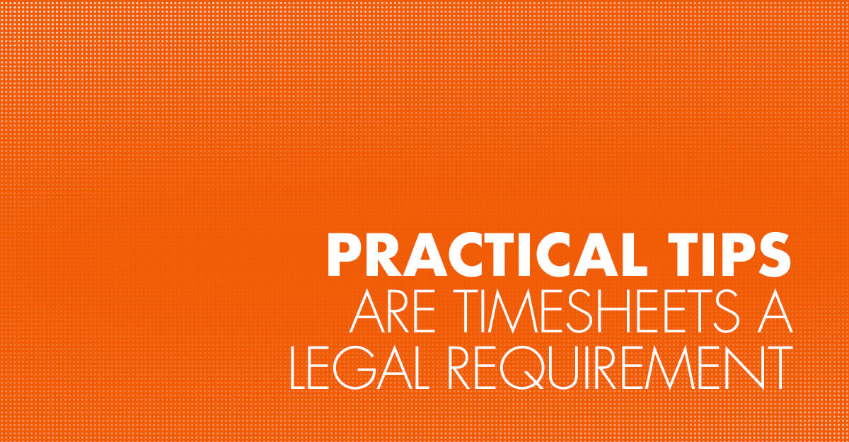 Are timesheets a legal requirement?