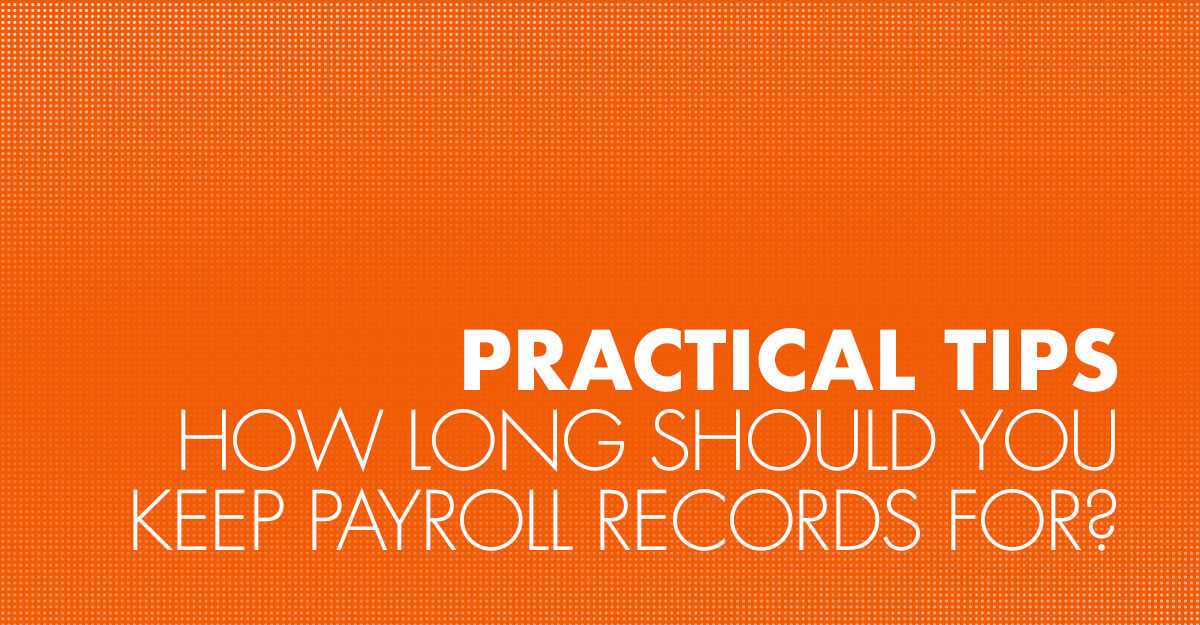 How long should you keep payroll records?