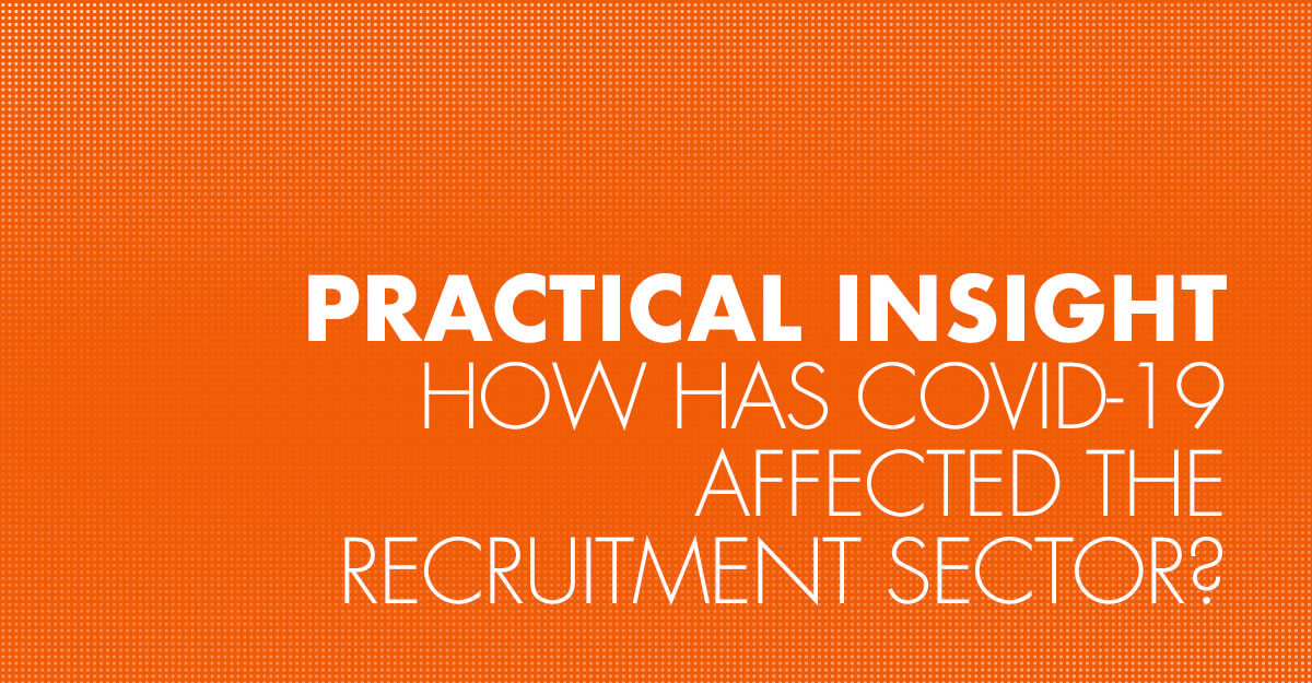How has Covid-19 affected the recruitment sector?